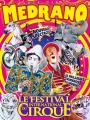 Votre entrée en Tribune d'honneur pour le Cirque Medrano : le Festival International du Cirque - Nice