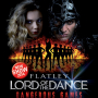 Flatley - Lord of the Dance - Dangerous games