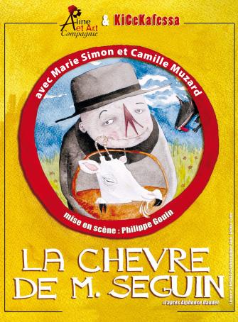 La Chèvre de Monsieur Seguin - Kicekafessa et Aline et Art Compagnie