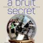 Expo A bruit secret