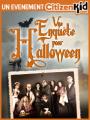 Enquête pour Halloween 2016