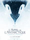 L'Appel de l'Antarctique - Luc Jacquet