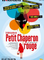La Folle histoire du Petit Chaperon rouge, le musical