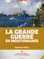 Expo : Grande guerre en Méditerranée, les marins au combat