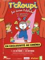 T'choupi fait danser l'alphabet au cinéma : Pathe Live Kids