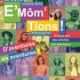 Festival E'Môm'Tions 2014 à Châteaugiron