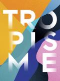 Affiche 2017 du festival Tropisme