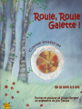 Roule, roule galette - Touk touk compagnie