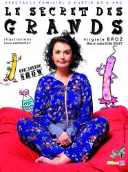 Le Secret des Grands / One Loulou Show - Virginie Broz