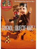 Guignol : Objectif Mars !