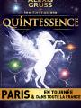 Quintessence - Cirque Alexis Gruss