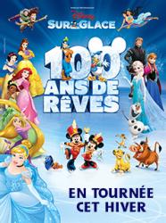 Disney sur glace - 100 ans de rêve : affiche 238x320