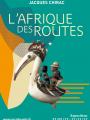 Expo L'Afrique des routes au Musée du Quai Branly Jacques Chirac