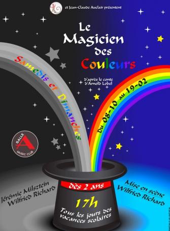 Le Magicien des couleurs - Cie Les Idées Fixes