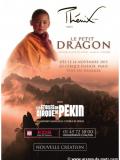 Le Petit Dragon - Les Etoiles du Cirque de Pékin