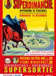 Les Superdimanche de l'Hippodrome de Vincennes