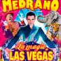 La magie de las Vegas_bons plans@Medrano