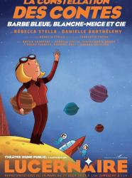 La Constellation des Contes - Barbe Bleue, Blanche-Neige et Cie