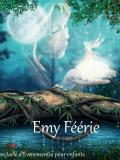 Emy Féerie - Cyril Forma