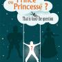 Prince ou Princesse ?