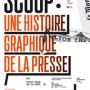 Expo - Scoop : une histoire graphique de la presse