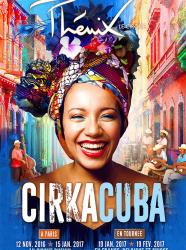 Cirkacuba - Cirque Phénix