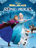 La Reine des neiges - Disney sur glace