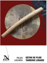 Expo : Bâton de pluie et tambour lunaire