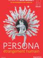 Expo : Persona, étrangement humain
