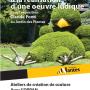 Claude Ponti jardin des plantes