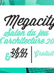 Salon du jeu d'architecture - Mégacity 2017