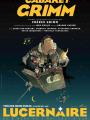 Cabaret Grimm - Les Troittoirs du Hasard et les Tréteaux de la Pleine Lune