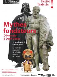 Expo Mythes fondateurs - D'Hercule à Dark Vador