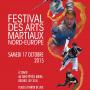 Festival des arts martiaux Nord Europe 2015