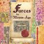 Farces du Moyen-Age