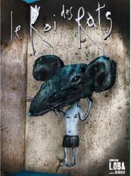 Le roi des rats - Compagnie Loba : affiche