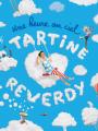 Tartine Reverdy - Une heure au ciel !