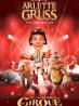 Et l'on réinventa le cirque - Cirque Arlette Gruss